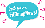 Get your FitBumpNews!
